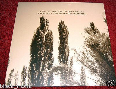"""10"""" JEAN-LUC CAPPOZZO """"Ceremony's A Name For The Rich Horn"""" NOBUSINESS LP NEW!"""