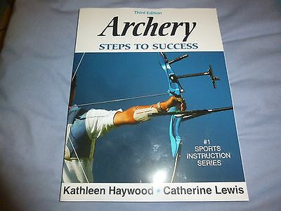 ARCHERY - STEPS TO SUCCESS - EQUIPMENT, TECHNIQUES, SIGHTING, AIMING, TARGET,etc