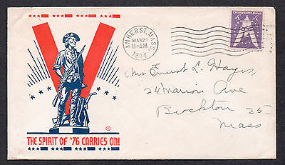 """**US WWII Patriotic Cover, Amherst, MA 3/21/1944 """"Spirit of 76"""" Cachet"""