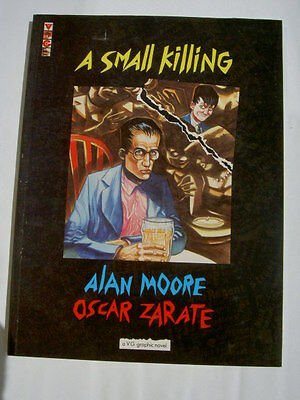 A SMALL KILLING :  OUTSIZE GRAPHIC NOVEL by ALAN MOORE & OSCAR ZARATE. 1988