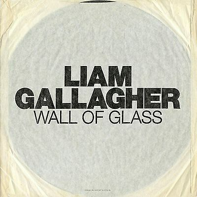 "Liam Gallagher Wall Of Glass 1-Sided 7"" Etched B-Side Limited 1000 Oasis Presale"