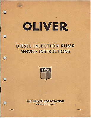 Oliver Diesel Injection Pump Service Instructions Manual