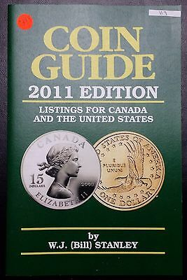 2011 Edition Canada & U.S. Coin Guide by W.J. (Bill) Stanley