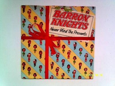 """The Barron Knights Never Mind The Presents 7"""" Single 1980 Excellent"""