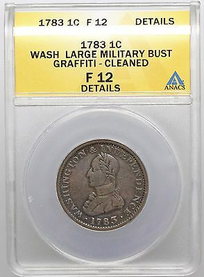 Colonial. Washington Cent, Large Military Bust, 1783, ANACS F12 Details