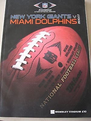 28.10.2007 NFL NEW YORK GIANTS v MIAMI DOLPHINS Wembley OFFICIAL PROGRAMME