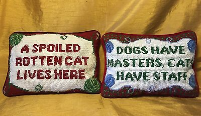 Pair Needle Point Accent Pillows: Spoiled CAT/Dogs Have Masters, CATS Have Staff