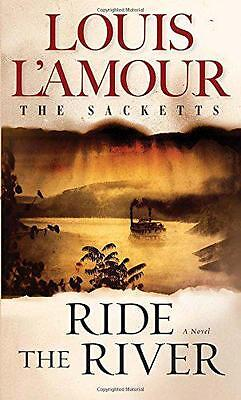 Ride the River (Sacketts) by Louis L'Amour   Mass Market Paperback Book   978055