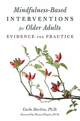 Mindfulness-Based Interventions for Older Adults Evidence for Practice 1 Broche