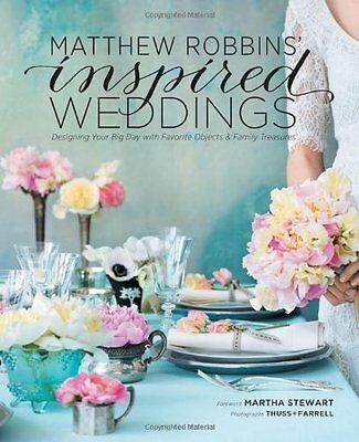 Matthew Robbins' Inspired Weddings Designing Your Big Day With Favorite Objects