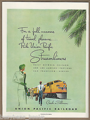 1949 UNION PACIFIC RR advertisement, UP Streamliner passenger train