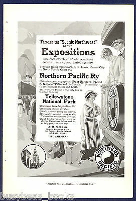 1915 NORTHERN PACIFIC Railway advert. North Coast Limited California Exhibitions