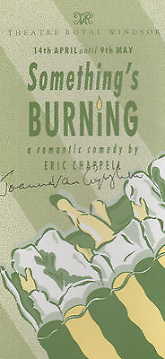 Somethings Burning Joanna van Gyseghem Duty Free TV Hand Signed Theatre Flyer