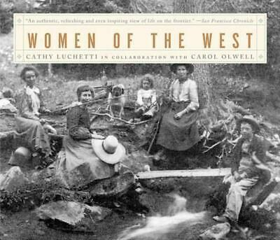Women of the West by Cathy Luchetti (English) Paperback Book
