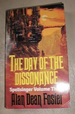 The Day of the Dissonance BOOK Spellsinger Vol 3 - By Alan Dean Foster paperback