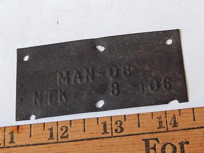 Very Old Tag for Motorcycle, or Vehicle, MAN-08 NTK 8 106
