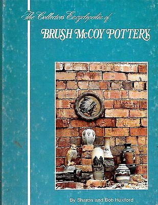 Brush McCoy Pottery collector's encyclopedia many color pictures values and more