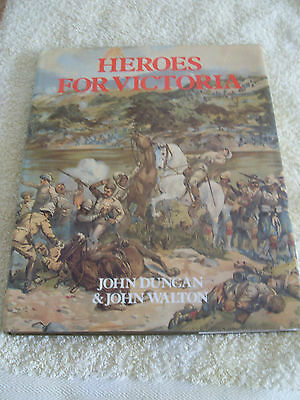 HEROES FOR VICTORIA......H/B 1st ED 1991......19th CENTURY BRITISH COLONIAL WARS