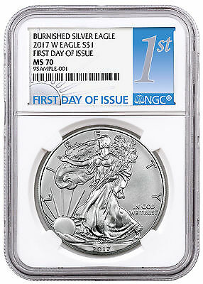 2017-W Burnished American Silver Eagle NGC MS70 First Day Issue PRESALE SKU48027