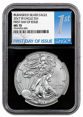 2017-W Burnished Silver Eagle NGC MS70 First Day Issue Black SKU48029