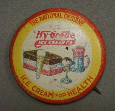 Pinback - Hy-Grade ICE CREAM, The National Desert, National Dairy & Food Bureau