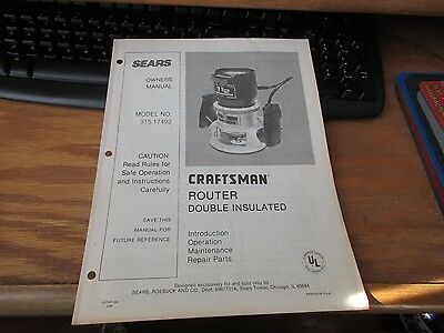 SEARS Craftsman ROUTER DOUBLE INSULATED Mod. 315.17492 - OPERATORS INSTRUCTIONS