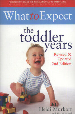 What to expect: the toddler years by Sharon Mazel (Paperback)