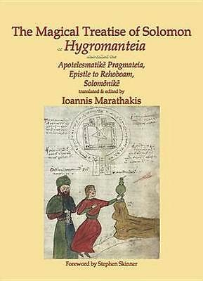 NEW The Magical Treatise Of Solomon, Or Hygromanteia by... BOOK (Hardback)