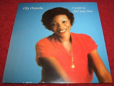 Oby Onyioha I Want To Feel Your Love Pmg Lp Afrobeat Funk Soul New!