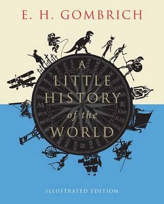 NEW A Little History Of The World by E. H. Gombrich BOOK (Paperback) Free P&H