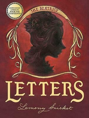 A Series of Unfortunate Events: The Beatrice Letters [With Poster] by Lemony Sni