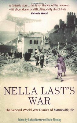 Nella Last's War: The Second World War Diaries of 'Housewife, 49',Patricia Malc