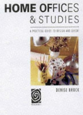 Home Offices and Studies: A practical guide to design and decor (Bright Ideas),