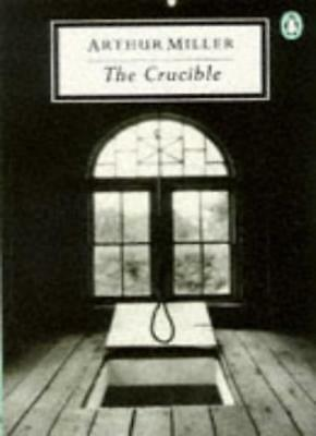 The Crucible: A Play in Four Acts (Twentieth Century Classics),Arthur Miller