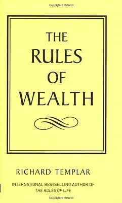 The Rules of Wealth: A Personal Code for Prosperity (The Rules Series),Richard