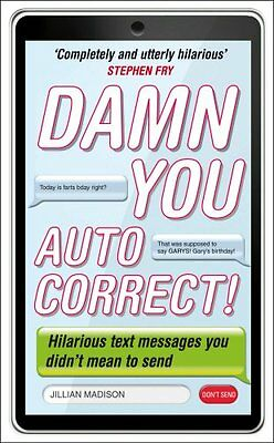 Damn You, Autocorrect!,Jillian Madison