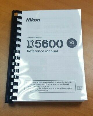 Nikon D5600 Digital Camera Printed Instruction User Guide 424 Pages (A5)