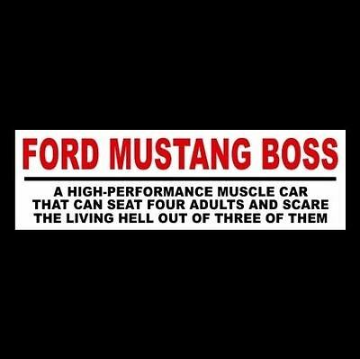 """Funny """"FORD MUSTANG BOSS"""" decal BUMPER STICKER muscle car 1969 1970 old 429 302"""