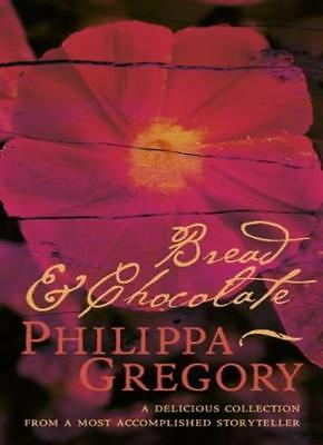 Bread and Chocolate,Philippa Gregory