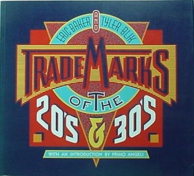 TRADEMARKS OF THE '20s & '30s, 1985 BOOK (MANY ILLUSTRATIONS