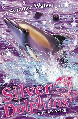 Stormy Skies (Silver Dolphins, Book 8),Summer Waters