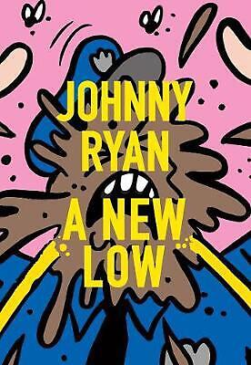 A New Low by Johnny Ryan Paperback Book Free Shipping!
