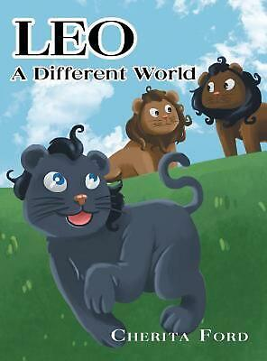 Leo - A Different World by Cherita Ford (English) Hardcover Book Free Shipping!