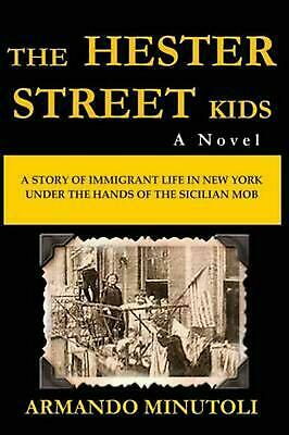 The Hester Street Kids by Armando Minutoli (English) Paperback Book Free Shippin