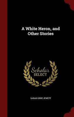 in a white heron how does sarah jewett portray