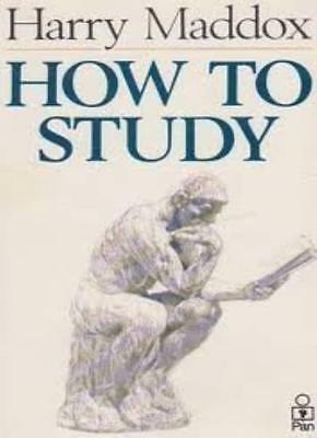 How to Study,Harry Maddox