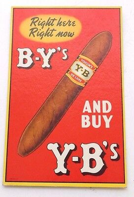 Vintage Yocum's De Luxe Right Here Right Now B-Y's And Buy Y-B's Cigar Sign