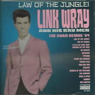 Link Wray - Law Of The Jungle: The 64 Swan Demos New Cd