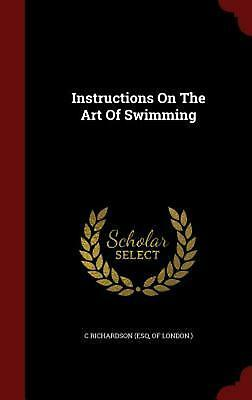 Instructions on the Art of Swimming by Hardcover Book (English)