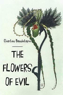 The Flowers of Evil by Charles P. Baudelaire (English) Paperback Book